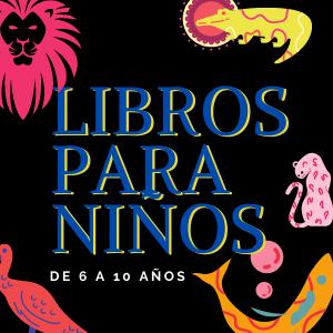 Libros para niños de 6 a 10 años