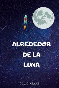Alrededor de la Luna para niños