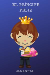 El príncipe feliz para niños