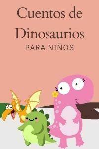 Cuentos de dinosaurios para niños